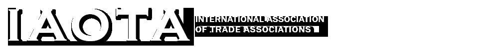 IAOTA – International Association of Trade Associations